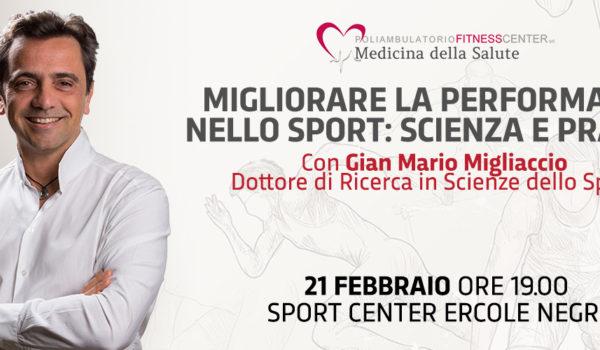 Sport Science per la Performance: incontro col Dott. Migliaccio